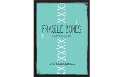 Fragile Bones
